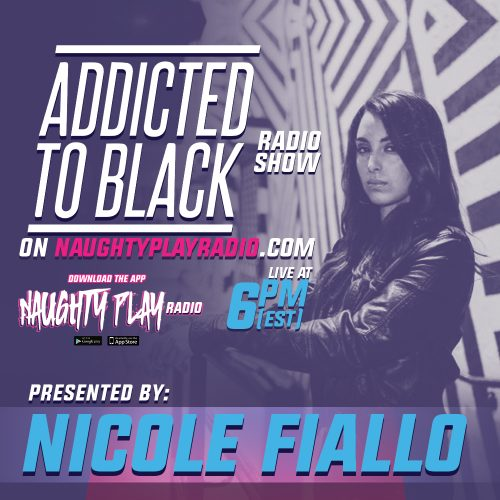 Addicted To Black With Nicole Fiallo – EP.10